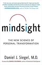 Mindsight, the new science of personal transformation