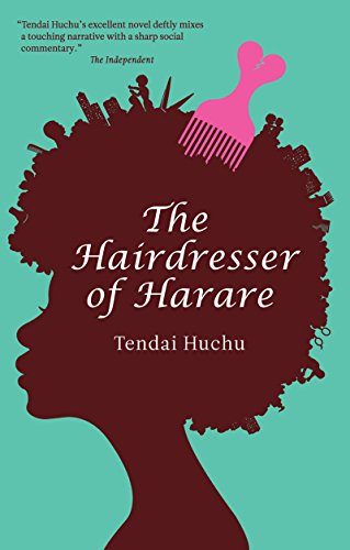 The Hairdresser of Harare: A Novel (Modern African Writing Series ...