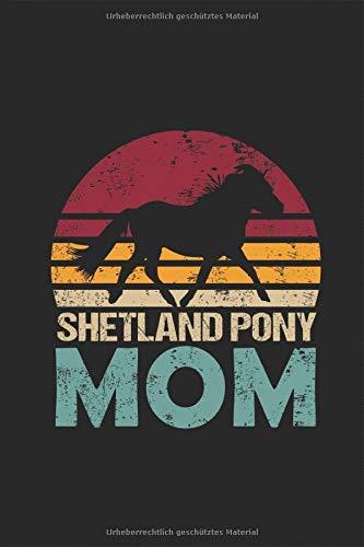 Shetland Pony Mom - Reiterin Notizbuch Kalender 2020 / 2021: Reiten Pferderasse Shetty Schottland Pferd Planer Kalender Taschenbuch Terminkalender ... DIN A 5 Taschenkalender 120 Seiten