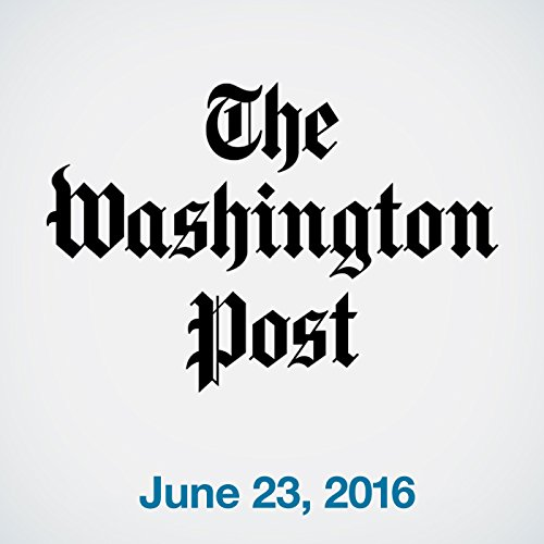 Top Stories Daily from The Washington Post, June 23, 2016 copertina