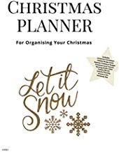 Christmas Planner Let It Snow: Ultimate Christmas Planner Festive Organiser : Plan and Track Gifts, Cards, Meals, Online Shopping