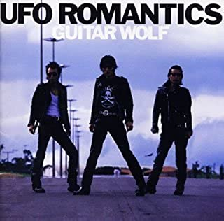 UFO Romantics by Guitar Wolf (2002-03-06)