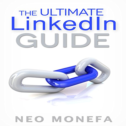The Ultimate LinkedIn Guide audiobook cover art