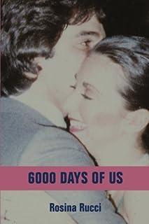 6000 Days of Us