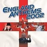 England Anthems 2002