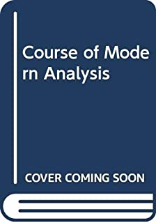 Course of Modern Analysis: An Introduction to the General Theory of Infinite Processes and of Analytic Functions; with an Account of the Principal Transcendental Functions,4th edition