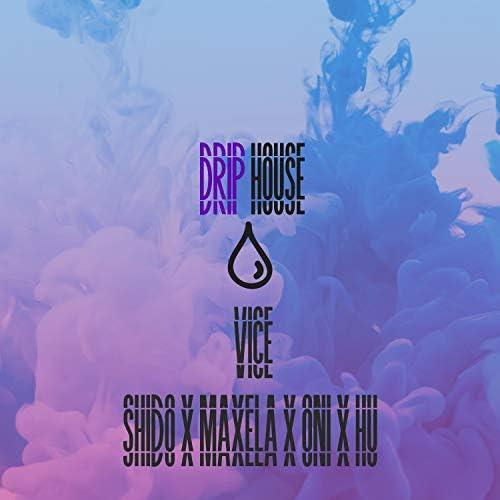 Driphouse feat. Shido, Maxela, Oni & Hu