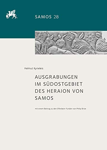 Ausgrabungen Im Sudostgebiet Des Heraion Von Samos (German Edition)