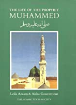 The Life of the Prophet Muhammad by Leila Azzam, Aisha Gouverneur (December 1, 1999) Paperback