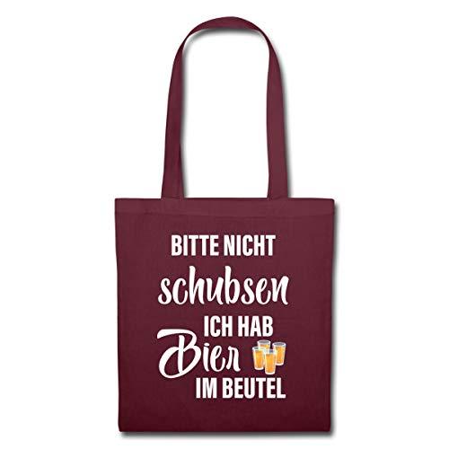Spreadshirt Festival Bitte Nicht Schubsen, Habe Bier Im Beutel Spruch Stoffbeutel, Burgunderrot