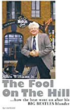 """Allan Williams Is the Fool on the Hill: How the Beat Went on After His Big """"Beatles"""" Blunder"""