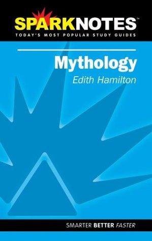 Spark Notes Edith Hamilton's Mythology