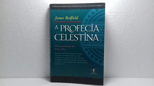 Profecia Celestina, A - Uma Aventura Da Nova Era