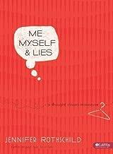 ME MYSELF AND LIES - MEMBER BOOK by Jennifer Rothschild (Feb 2 2009)