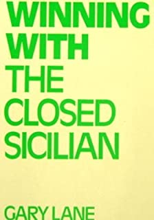 Winning With the Closed Sicilian (Batsford Chess Library)