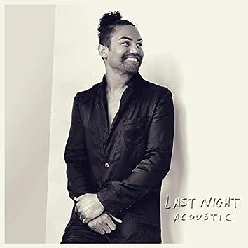 Last Night (Acoustic)