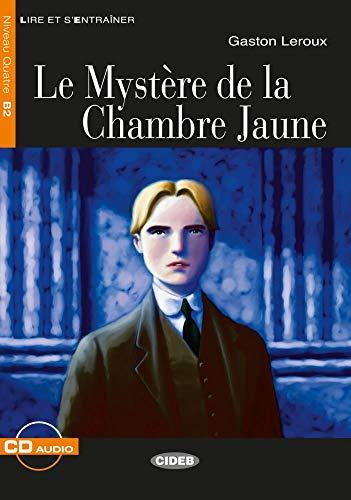 Le Mystère de la chambre jaune. Buch + Audio-CD: Französische Lektüre für das 3., 4. und 5. Lernjahr