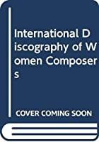 International Discography of Women Composers