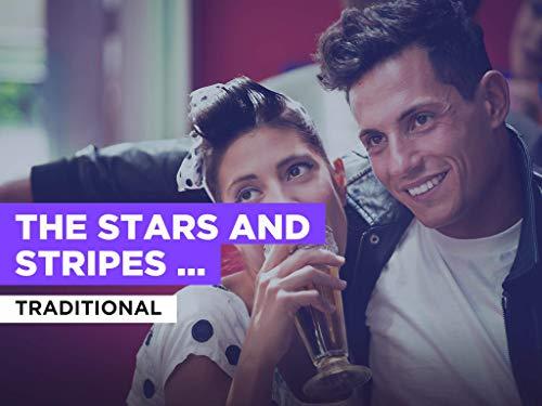 The Stars And Stripes Forever al estilo de Traditional
