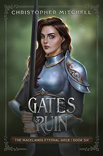 Gates of Ruin: An Epic Fantasy Adventure (The Magelands Eternal Siege Book 6) (English Edition)