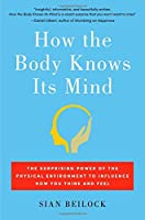 HOW THE BODY KNOWS ITS M