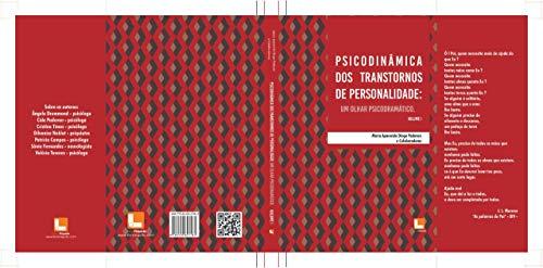 Psicodinâmica dos Transtornos de Personalidade: Um olhar psicodramático (Portuguese Edition)
