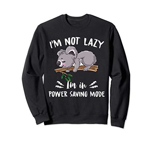 No soy perezoso, estoy en modo de ahorro de energía Koala ca Sudadera