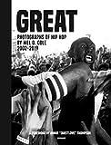 GREAT: Photographs of Hip Hop