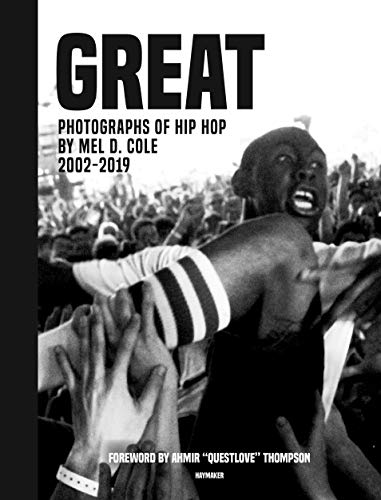 GREAT: Photographs of Hip Hop