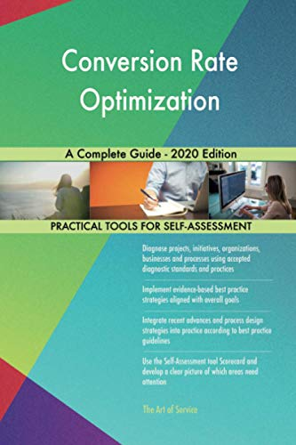 Conversion Rate Optimization A Complete Guide - 2020 Edition