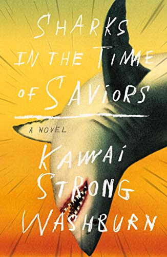 Sharks in the Time of Saviors: A Novel (English Edition)