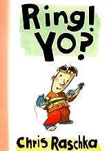 Ring! Yo?