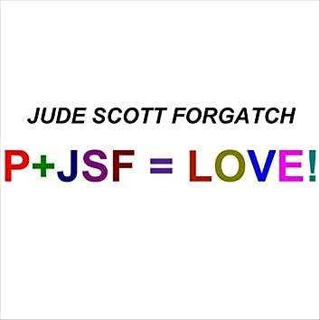 P+JSF = Love!