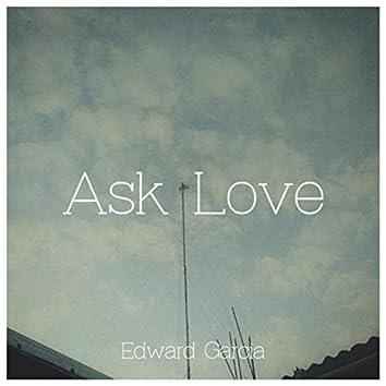 Ask Love