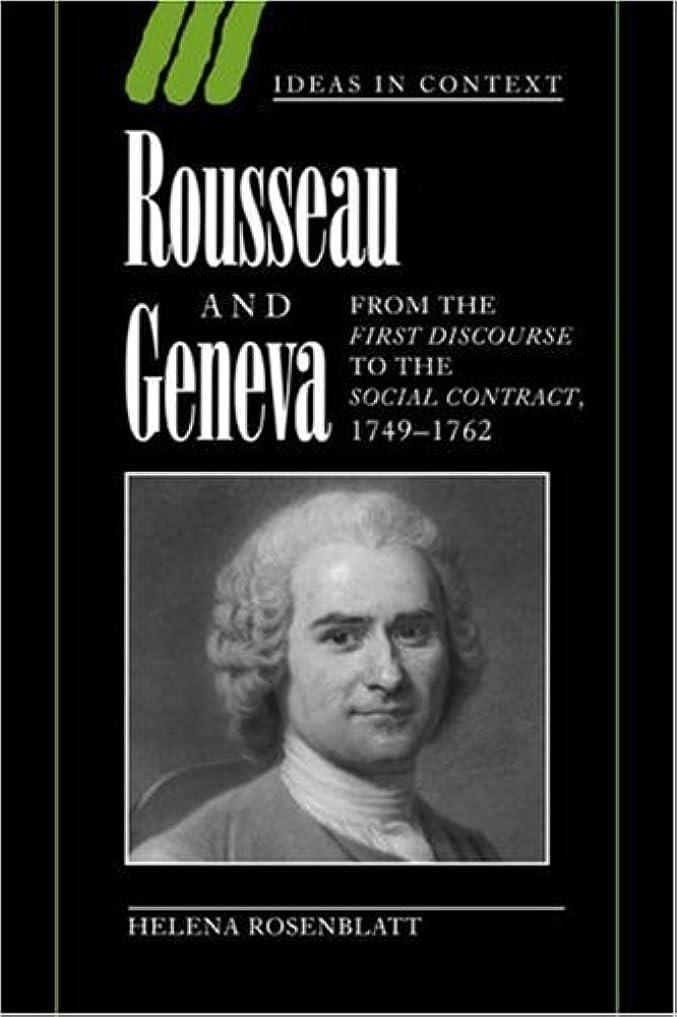 免疫人に関する限りテロリストRousseau and Geneva (Ideas in Context)