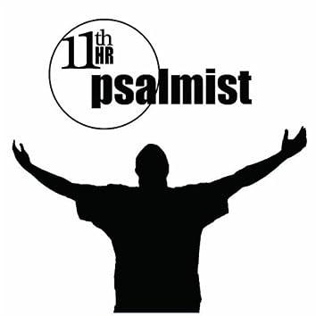 11th Hour Psalmist