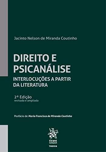 Direito e Psicanálise: Interlocuções a Partir da Literatura
