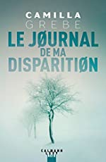 Le Journal de ma disparition de Camilla Grebe