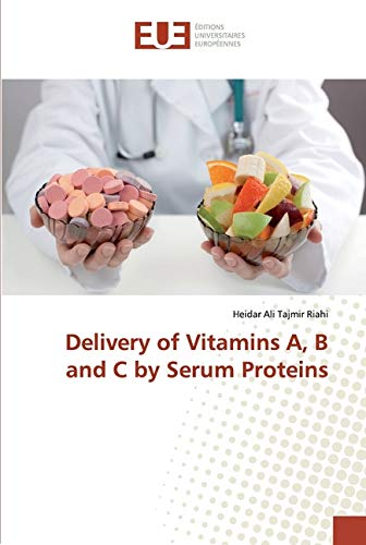 Delivery of Vitamins A, B and C by Serum Proteins