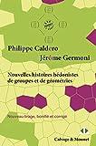 Nouvelles histoires hédonistes de groupes et de géométries - Tome 1