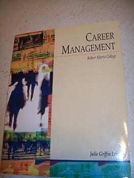 Paperback Career Management (Robert Morris College) Includes CD-ROM Book