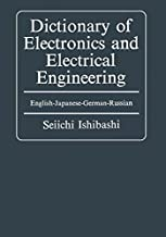 Dictionary of Electronics and Electrical Engineering : English-Japanese-German-Russian