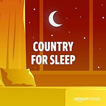 Country for Sleeping