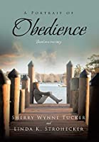 A Portrait of Obedience