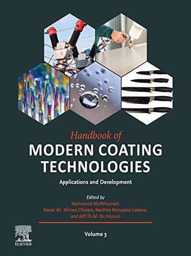 Handbook of Modern Coating Technologies: Applications and Development (English Edition)