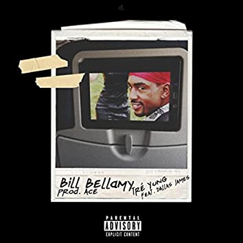 Bill Bellamy (feat. Dallas James)
