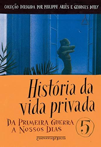 História da vida privada, vol. 5