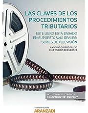 Las claves de los procedimientos tributarios. Este libro está basado en supuestos no reales: series de televisión (Papel + e-book) (Monografía)