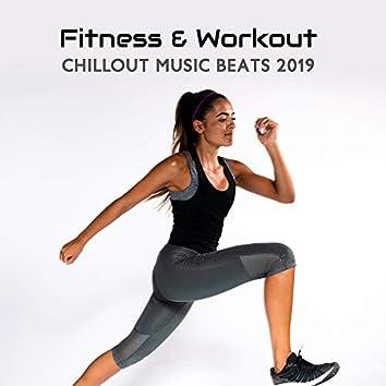 Fitness & Workout Chillout Music Beats 2019