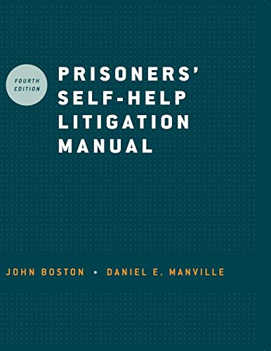 Compare Textbook Prices for Prisoners' Self-Help Litigation Manual 4 Edition ISBN 9780195374407 by Boston, John,Manville, Daniel E